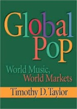 Global Pop - Timothy D. Taylor (ISBN 9780415918725)