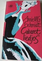 Cabaretliedjes. - Annie M.G. Schmidt
