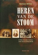 Heren van de stoom - Bastiaan Willink (ISBN 9789057304446)