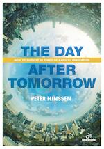 The Day after Tomorrow - Peter Hinssen (ISBN 9789401445658)