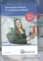 Elementaire kennis procedures en recht - Ad Bakker, Peter H.C. Hintzen (ISBN 9789037243765)