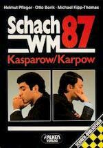 Schach-WM '87 - Helmut Pfleger, Otto Borik, Michael Kipp-Thomas (ISBN 9783806809107)