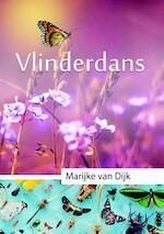 Vlinder Dans - Marijke van Dijk (ISBN 9789079859603)
