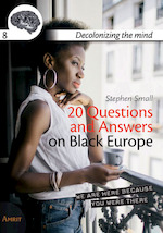 20 Questions and answers on Black Europe - Stephen Small (ISBN 9789074897891)