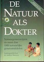 De Natuur als Dokter - Andrew Stanway, Caroline Steenvoorden-Winter, Hetty Einzig (ISBN 9789025290979)
