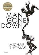 Man Gone Down - Michael Thomas (ISBN 9780802170293)