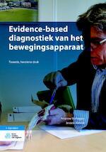 Evidence based diagnostiek van het bewegingsapparaat - Arianne Verhagen, Jeroen Alessie (ISBN 9789036821223)