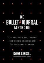 De Bullet Journal Methode - Ryder Carroll (ISBN 9789044977509)