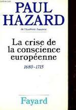 La crise de la conscience europeenne: 1680-1715 - Paul Hazard (ISBN 9782213006130)