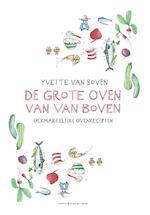 De grote oven van Van Boven - Yvette van Boven (ISBN 9789038805962)