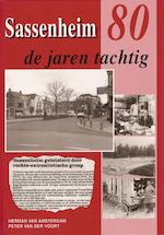 Sassenheim in de jaren tachtig - Herman van Amsterdam