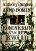 Anno domini - Anthony Burgess, Bert Coltof (ISBN 9789010057082)