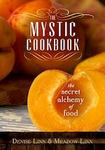 The Mystic Cookbook - Denise Linn, Meadow Linn (ISBN 9781401937225)
