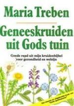 Geneeskruiden uit Gods tuin - Maria Treben (ISBN 9789060972182)