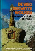 De weg der witte wolken - Anagarika Govinda (Lama), Gerard Grasman (ISBN 9789062480531)