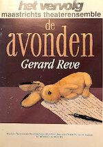 De avonden - Gerard van Het Reve, Léon van Der Sanden, Maastrichts Theaterensemble Het Vervolg (ISBN 9789080338012)