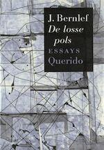 De losse pols - J. Bernlef (ISBN 9789021452371)