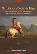 War, State, and Society in Liège - Roeland Goorts (ISBN 9789461662712)