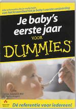 Je baby's eerste jaar voor Dummies - J. Gaylord, M. Hagen (ISBN 9789043012072)