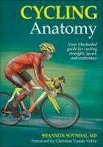 Cycling Anatomy - Shannon, M.D. Sovndal (ISBN 9780736075879)