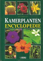 Kamerplanten encyclopedie - Nico Vermeulen (ISBN 903960245X)