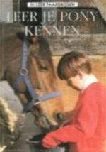 Leer je pony kennen - Gill Harvey, Mikki Rain, Kit Houghton, Catherine Smit, Gerard M.L. Harmans (ISBN 9789054571346)