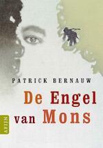 De engel van Mons - Patrick Bernauw (ISBN 9789059330016)