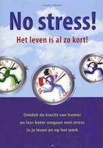 No stress! - Loretta Laroche (ISBN 9789043823555)