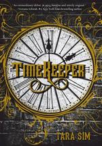 Timekeeper - Tara Sim (ISBN 9781510706187)