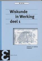 Wiskunde in werking - Maarten de Gee (ISBN 9789050410632)