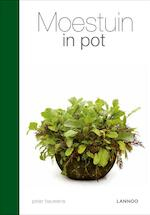 Moestuin in pot - Peter Bauwens (ISBN 9789020995756)