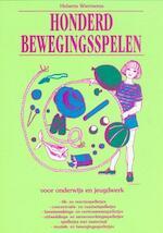 Honderd bewegingsspelen - Huberta Wiertsema (ISBN 9789073207172)