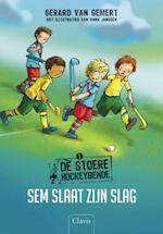 De stoere hockeybende 1: Sven slaat zijn slag - Gerard van Gemert (ISBN 9789044812435)