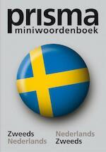 Prisma miniwoordenboek Zweeds - Unknown (ISBN 9789027415141)