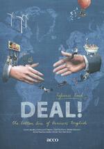 Deal! the bottom line of business English. Reference book - Geert Jacobs, Adriaan D'haens, Olaf Du Pont, Mieke Rosselle, Astrid Vandendaele, Kristin Van Den Eede (ISBN 9789033489426)