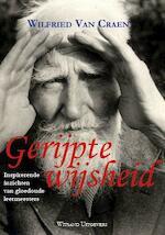 Gerijpte wijsheid - Wilfried van Craen (ISBN 9789490382988)