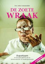 De zoete wraak - John Consemulder (ISBN 9789078070535)