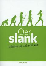 Oerslank - Yvonne van Stigt (ISBN 9789081772846)