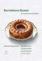 Een lekkere suster en andere heerlijkheden - Marianka Spanjaard (ISBN 9789057309465)