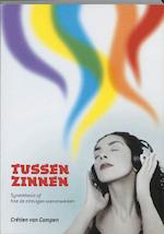Tussen zinnen - C. van Campen, Crétien van Campen (ISBN 9789090190853)