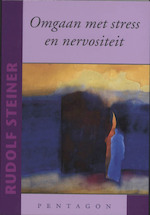 Omgaan met stress en nervositeit - Rudolf Steiner (ISBN 9789072052933)