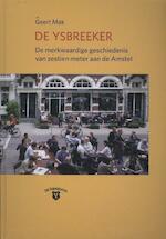 De ysbreeker - Geert Mak (ISBN 9789490913250)