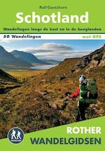 Rother wandelgids Schotland - Ralf Gantzhorn (ISBN 9789038924618)