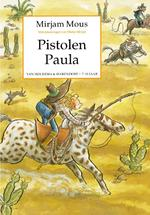 Pistolen Paula - Mirjam Mous