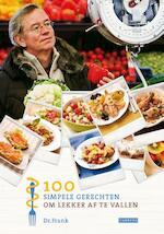 100 simpele gerechten om lekker af te vallen - Frank van Berkum (ISBN 9789048813919)