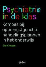 Psychiatrie in de klas - Giel Vaessen (ISBN 9789044128994)