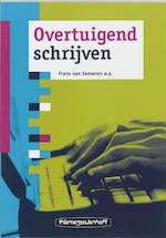 Overtuigend schrijven - F. van Eemeren, E. B. / Rietstap Garssen (ISBN 9789006950793)