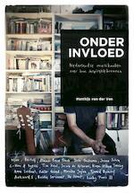Onder invloed - Matthijs van Der Ven (ISBN 9789020486421)