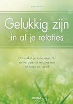 Gelukkig zijn in al je relaties - Jenny Brown (ISBN 9789044739060)