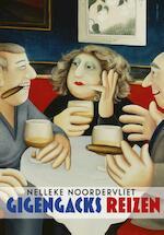 Gigengacks reizen - Nelleke Noordervliet